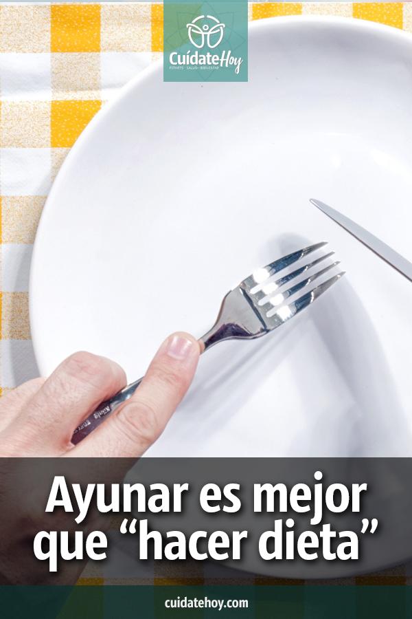 Ayunar es mejor que hacer dieta