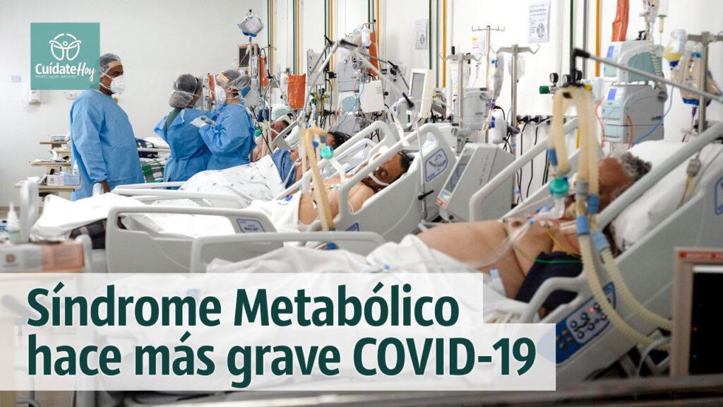 Síndrome Metabólico hace más grave COVID19